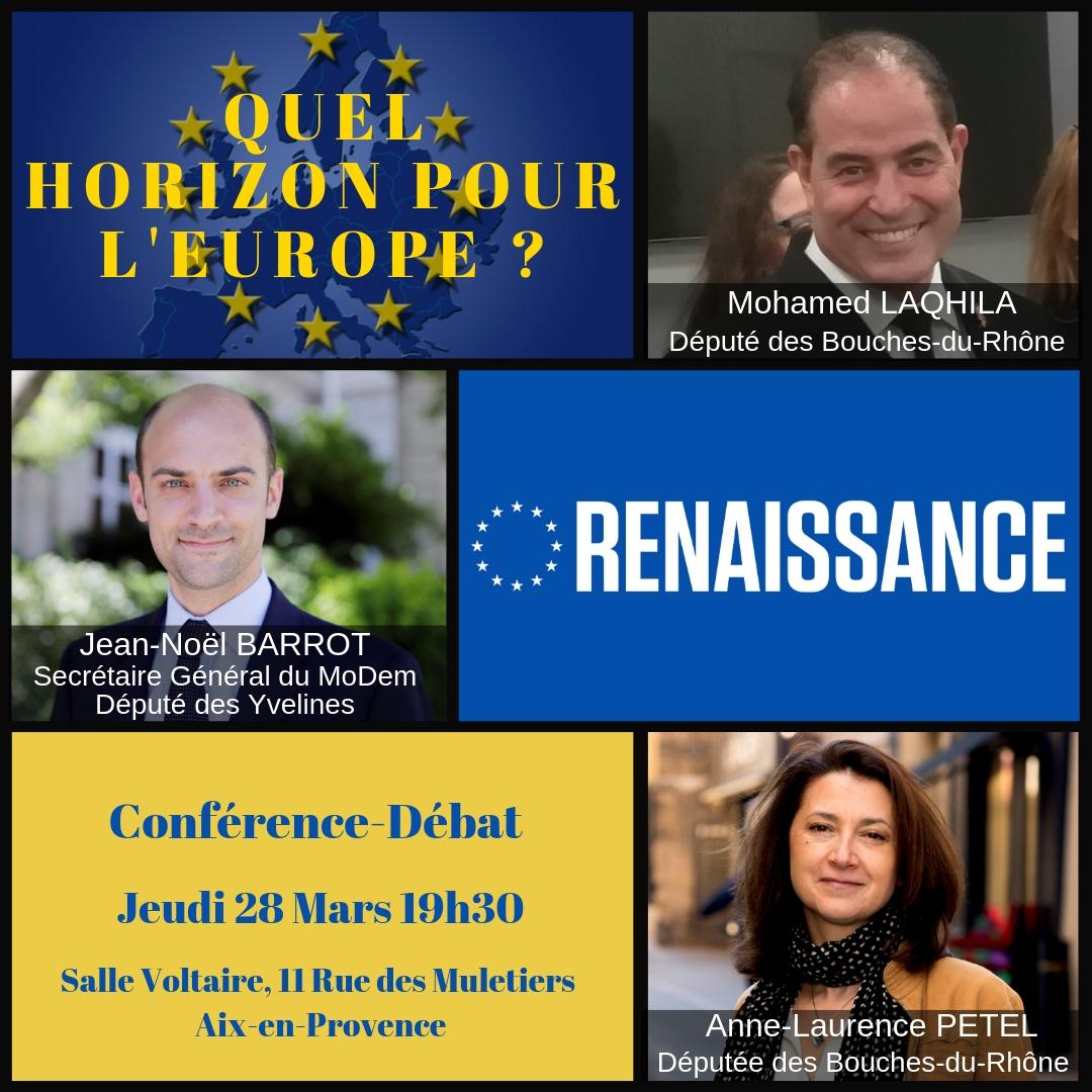 Conférence-Débat : «Quel Horizon Pour L'Europe»       28 Mars 2019